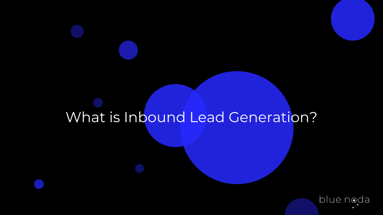 What is inbound lead generation?